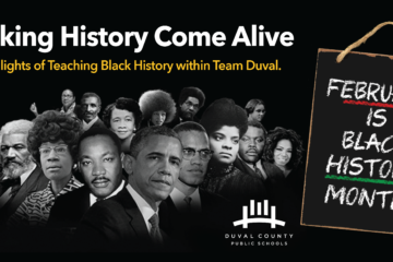 Making history come alive; Highlights of teaching black history within Team Duval