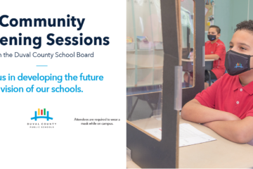 Community Listening Sessions with the Duval County School Board. Join us in developing the future vision of our schools.